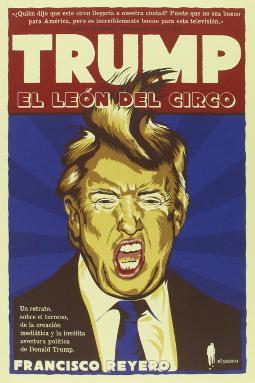 Trump, el león del circo