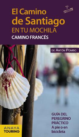El Camino de Santiago en tu Mochila (Camino Francés)