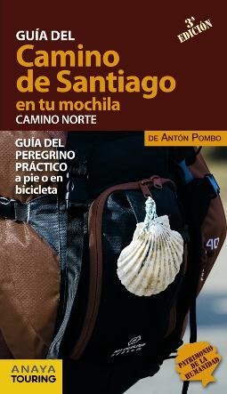 El Camino de Santiago en tu mochila (Camino Norte)