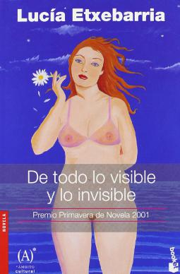 De todo lo visible y lo invisible