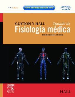 Guyton y Hall. Tratado de fisiología médica