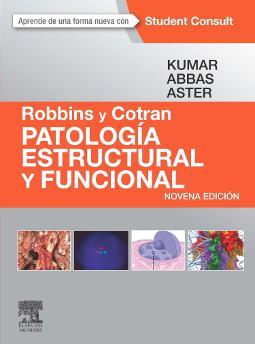 Robbins y Cotran Patología estructural y funcional