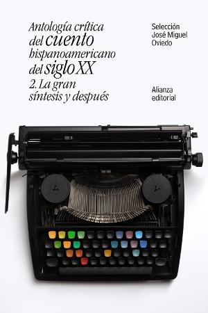 Paoratada de Antología crítica del cuento hispanoamericano del siglo XX