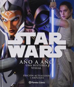 Star Wars año a año una historia visual
