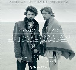 Star Wars Cómo se hizo Una nueva Esperanza