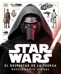 Star Wars El Despertar De La Fuerza Diccionario Visual