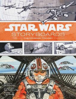 Star Wars Storyboards The Original Trilogy