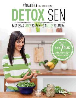 Detox SEN para estar sanos por dentro y bellos por fuera