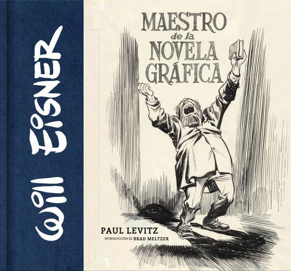Portada de Will Eisner Maestro de la Novela Gráfica