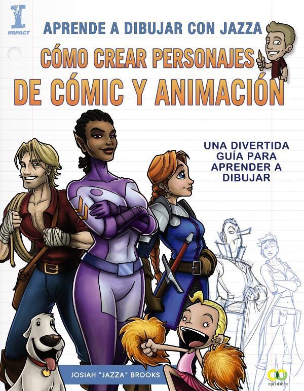 Portada de Cómo crear personajes de cómic y animación