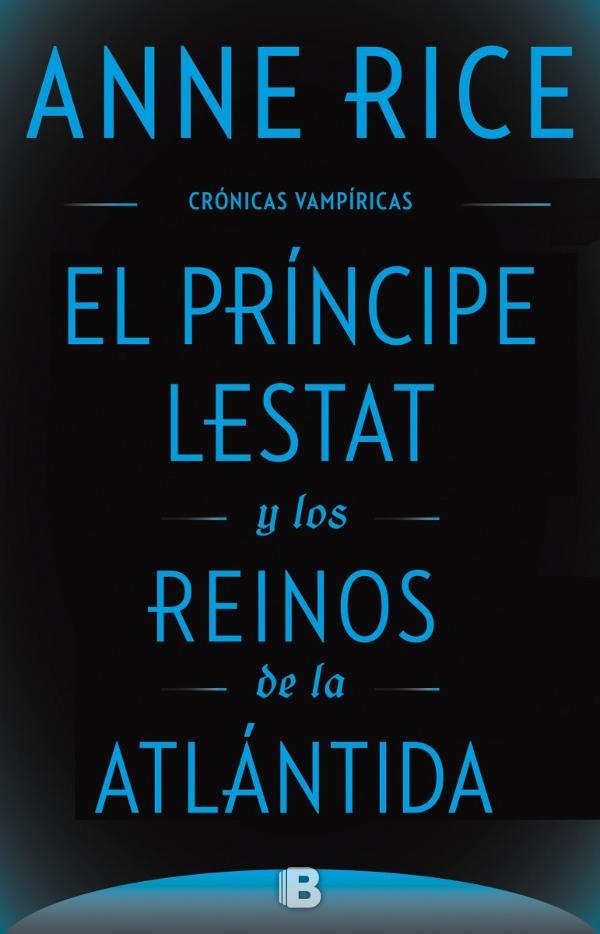 Portada de El príncipe Lestat y los reinos de la Atlántida