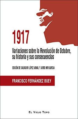 1917 Variaciones sobre la Revolución de Octubre, su historia y sus consecuencias