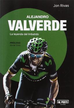 Alejandro Valverde, la leyenda del imbatido