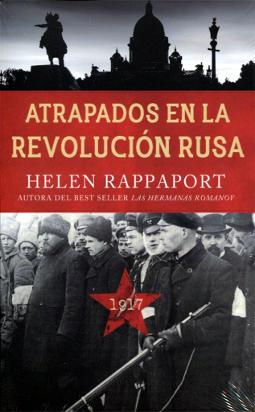 Atrapados en la Revolución rusa 1917