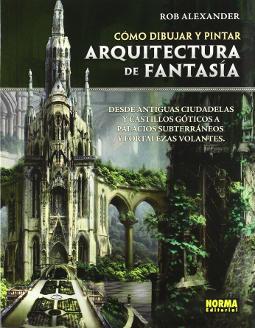 Como dibujar y pintar arquitectura de fantasía