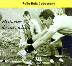Historias de un ciclista