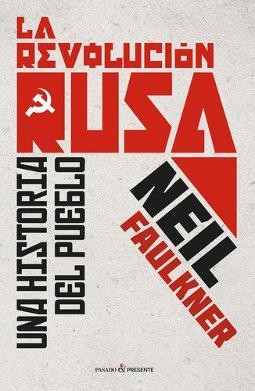 La revolución rusa (Pasado y Presente)