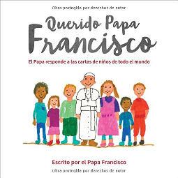 Querido Papa Francisco
