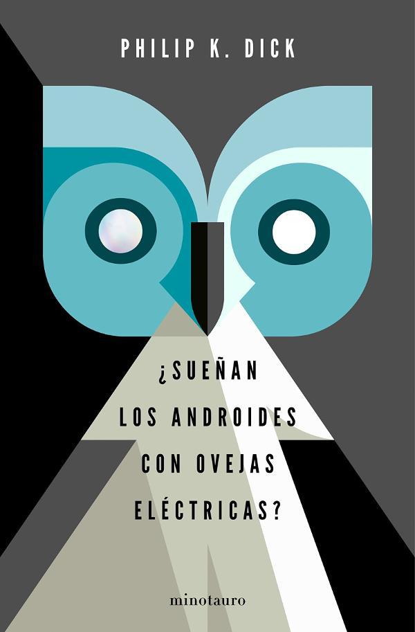 Portada de ¿Sueñan los androides con ovejas eléctricas?