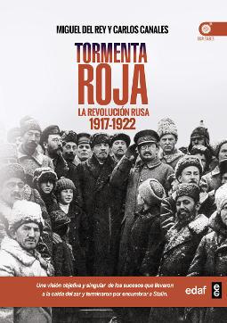 Tormenta roja La Revolución rusa (1917-1922)