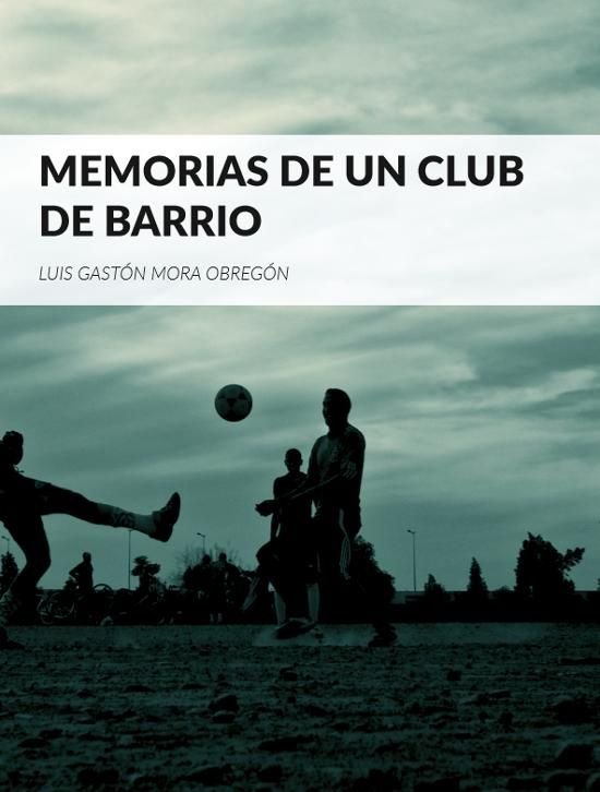 Portada de Memorias de un club de barrio