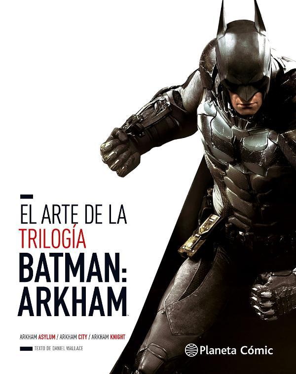 Portada de El arte de la trilogía Batman Arkham