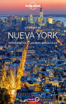 Portada de Lo mejor de Nueva York experiencias y lugares auténticos