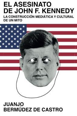 El Asesinato de John F. Kennedy