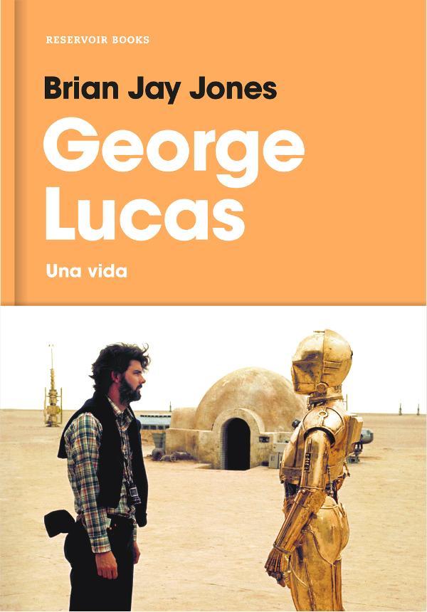 Portada de George Lucas una vida