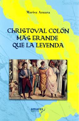 Portada de Christoval Colon más grande que la leyenda