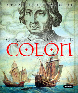Portada de Cristóbal Colón (Atlas Ilustrado)