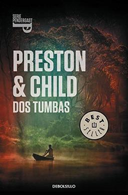 Portada de Dos Tumbas (Inspector Pendergast 12)