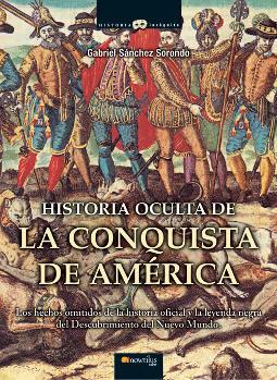 Portada de Historia oculta de la conquista de América