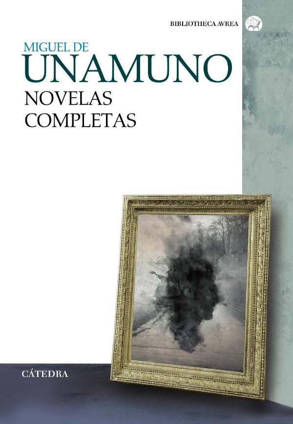 Portada de Novelas completas de Miguel de Unamuno