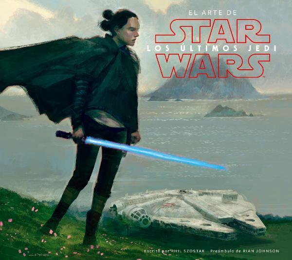 Portada de Star Wars El arte de los últimos Jedi