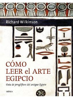 Portada de Cómo leer el arte egipcio