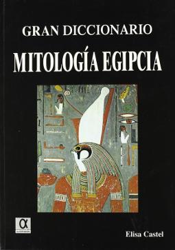 Portada de Gran diccionario de mitología egipcia