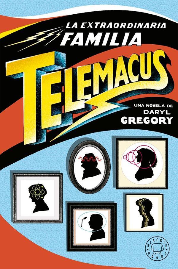 Portada de La extraordinaria familia Telemacus