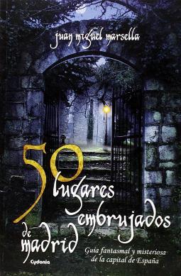 Portada de 50 lugares embrujados de Madrid