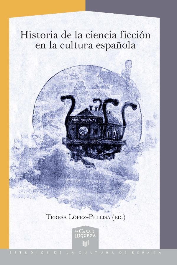 Portada de Historia de la ciencia ficción en la cultura española