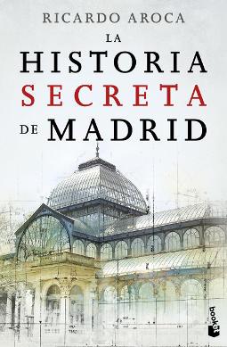 Portada de La historia secreta de Madrid