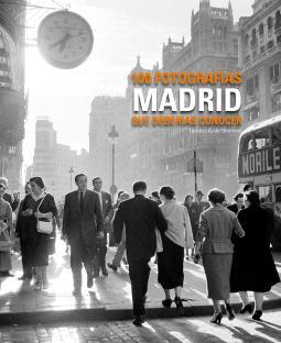 Portada de Madrid 100 fotografías que deberías conocer