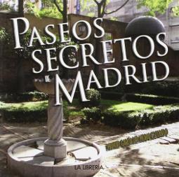 Portada de Paseos secretos de Madrid