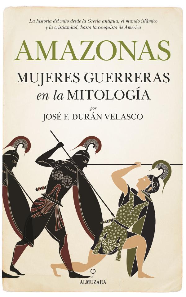 Portada de Amazonas, mujeres guerreras en la mitología