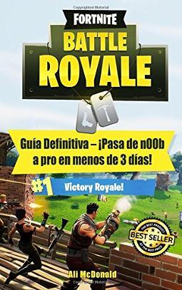 Portada de Fortnite Battle Royale Guía Definitiva