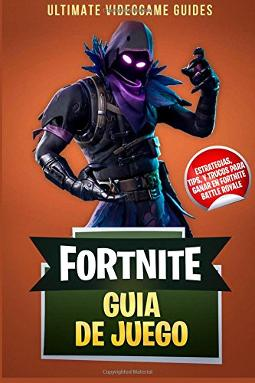Portada de Fortnite Guia de Juego estrategias, tips y trucos para ganar en Fortnite Battle Royale