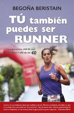 Portada de Tú también puedes ser runner