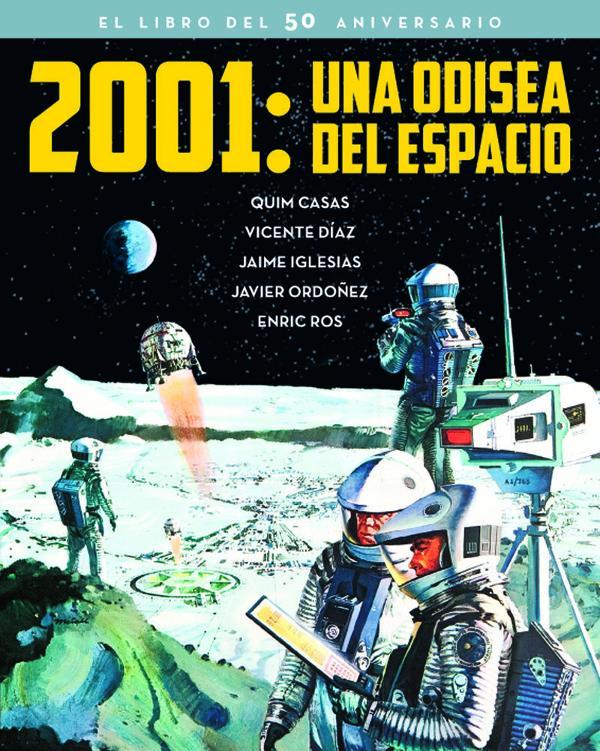 Portada de 2001: Una Odisea del Espacio. El Libro del 50 Aniversario