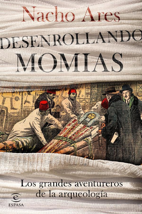 Portada de Desenrollando momias