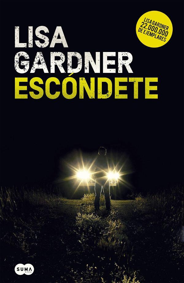 Portada de Escóndete de Lisa Gardner